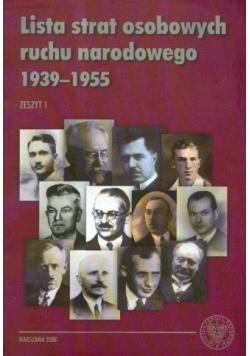 Lista strat osobowych ruchu narodowego 1939 1955 Zeszyt 1