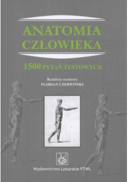 Anatomia człowieka 1500 pytań testowych