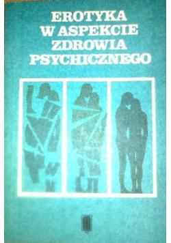 Erotyka w aspekcie zdrowia psychicznego