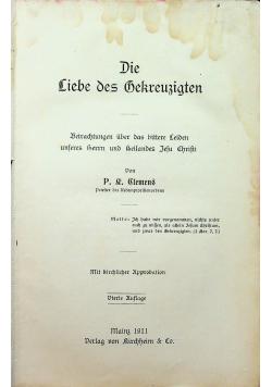 Die Liebe des Gekreuzigten 1911 r.