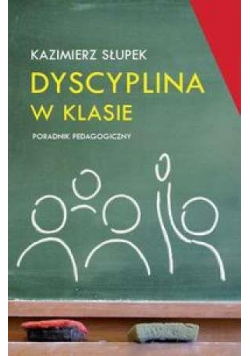 Dyscyplina w klasie Poradnik pedagogiczny