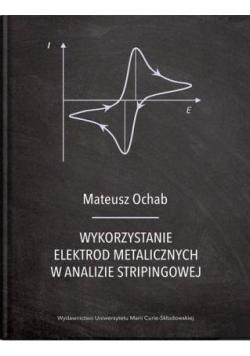 Wykorzystanie elektrod metalicznych w analizie..