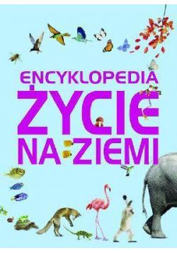 Encyklopedia. Życie na Ziemi