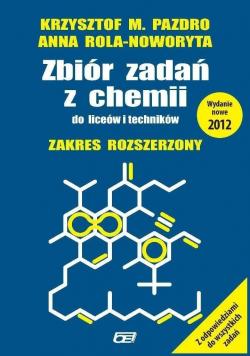 Zbiór zadań z chemii do liceów i techników Zakres rozszerzony
