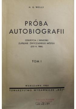 Próba autobiografii Tom I 1938 r.