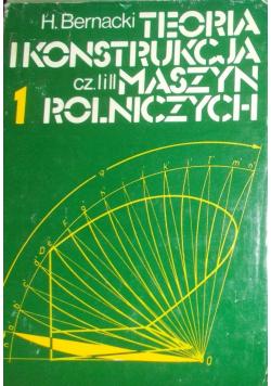 Teoria konstrukcja maszyn rolniczych Tom I część I i II