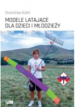 Modele latające dla dzieci i młodzieży