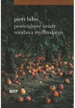Powieściowe światy Wiesława Myśliwskiego
