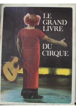 Le Grand Livre du Cirque Volume I i II