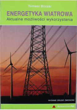 Energetyka wiatrowa aktualne możliwości wykorzystania