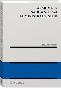 Aksjomaty sądownictwa administracyjnego
