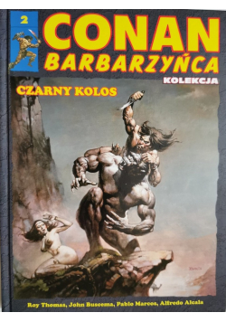 Conan barbarzyńca 2 Czarny kolos