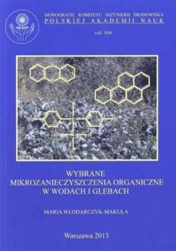 Wybrane mikrozanieczyszczenia organiczne w wodach i glebach