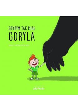 Gdybym miał goryla
