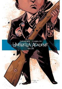 Umbrella Academy T.2 Dallas