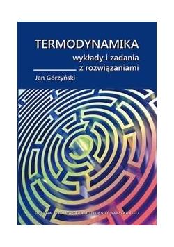 Termodynamika. Wykłady i zadania z rozwiązaniami
