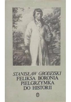 Feliksa Boronia pielgrzymka do historii