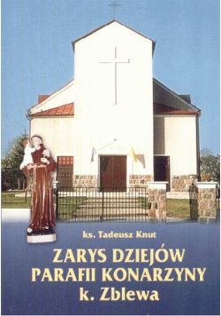 Zarys dziejów parafii Konarzyny