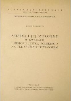 Ścieżka i jej synonimy w gwarach i historii języka polskiego na tle ogólnosłowiańskim