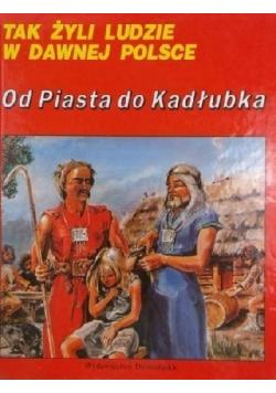 Od Piasta do Kadłubka