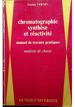 Chromatographie synthese et reactivite