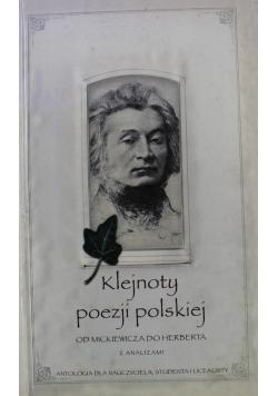 Klejnoty poezji polskiej  Od Mickiewicza do Herberta