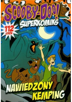 Superkomiks Scooby Doo Nawiedzony Kemping