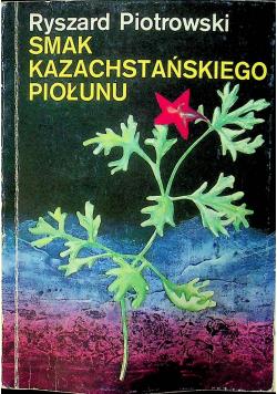 Smak kazachstańskiego piołunu plus dedykacja autora