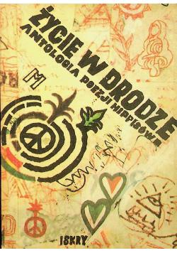 Życie w drodze Antologia poezji hippisów