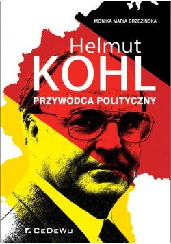 Helmut Kohl - przywódca polityczny