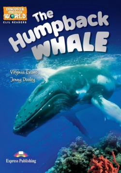The Humpback Whale. Reader level B1 + DigiBook