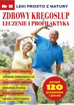 Leki prosto z natury cz.15 Zdrowy Kręgosłup...