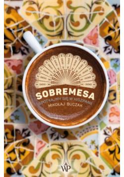 Sobremesa Spotkajmy się w Hiszpanii