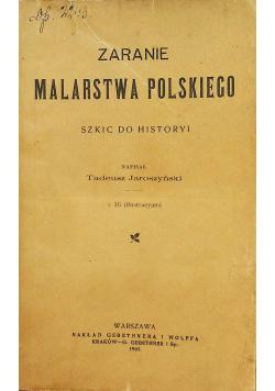 Zaranie Malarstwa Polskiego 1905 r