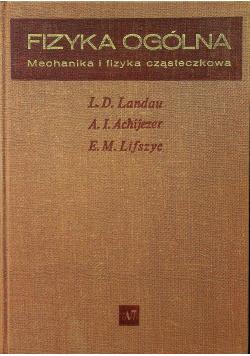 Fizyka ogólna Mechanika i fizyka cząsteczkowa
