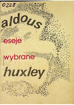 Huxley Eseje wybrane Przedruk