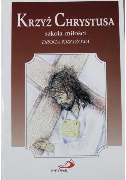 Krzyż Chrystusa szkoła miłości Droga krzyżowa