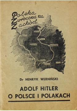 Adolf Hitler o Polsce i Polakach 1939 r.