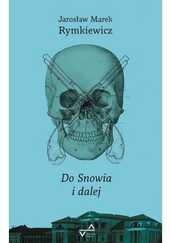 Do Snowia i dalej