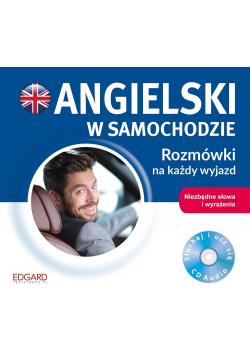 Angielski w samochodzie. Rozmówki na każdy wyjazd