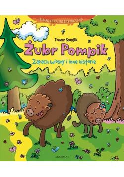 Żubr Pompik Zapach wiosny i inne historie