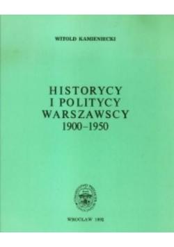 Historycy i politycy warszawscy 1900 1950