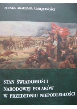 Stan świadomości narodowej Polaków w przededniu niepodległości