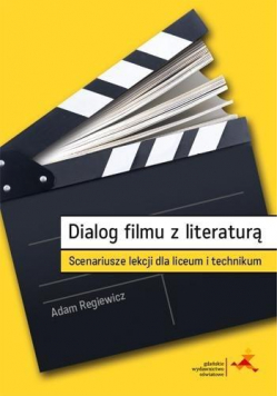 Dialog filmu z literaturą. Scenariusze lekcji