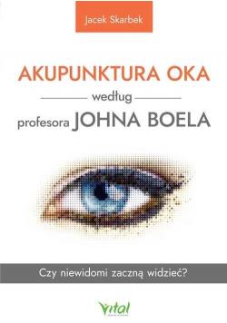 Akupunktura oka według profesora Johna Boela