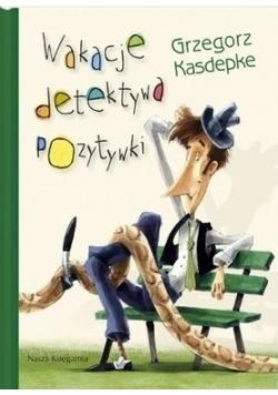 Wakacje detektywa Pozytywki