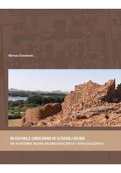 Budowle obronne w Górnej Nubii na podstawie...