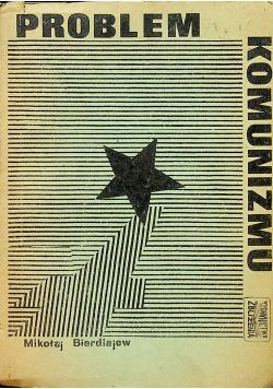 Problem Komunizmu przedruk z 1937 r