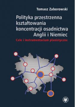 Polityka przestrzenna kształtowania koncentracji..
