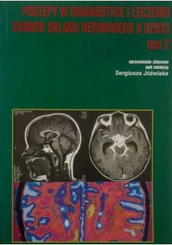 Postępy w diagnostyce i leczeniu chorób układu nerwowego u dzieci tom 2